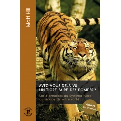 Livre - Avez-vous déjà vu un tigre faire des pompes ? MATT HILL