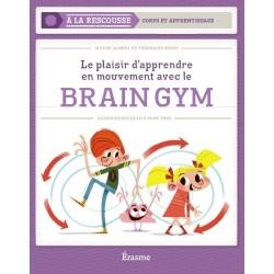 Brain Gym - Le plaisir d'apprendre en mouvements