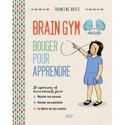 Brain Gym - Bouger pour apprendre