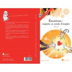 Émotions, enquête et mode d'empli - Art-mella (Tome 2) A la sources des émotions : les besoins