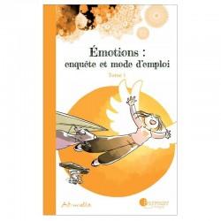 Émotions, enquête et mode d'emploi - Art-mella (Tome 1)