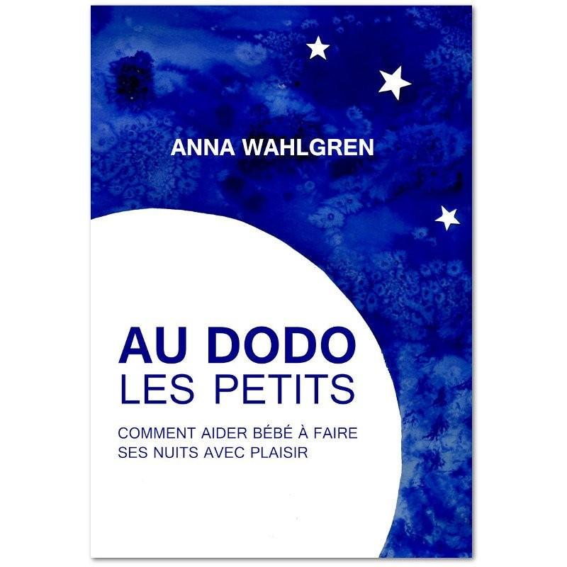 Au dodo les petits - Anna Wahlgren