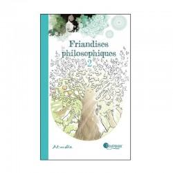 Friandises philosophiques 2 - Art-mella