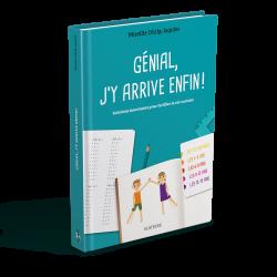 Livre Génial, j'y arrive enfin ! Mireille Durig-Jaquier