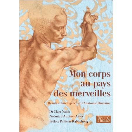 Livre Mon corps au pays des merveilles - Clara Naudi